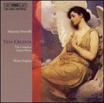 Durufl�: Veni Creator - The Complete Organ Music