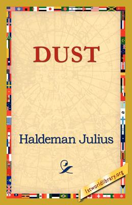 Dust - Julius, Haldeman