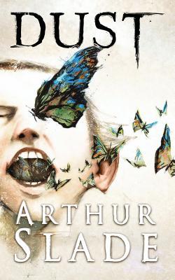 Dust - Slade, Arthur