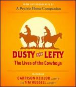 Dusty and Lefty: The Lives of the Cowboys