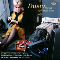 Dusty Heard Them Here First - Various Artists