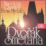 Dvor�k: American Quartet; Bedrich Smetana: From My Life