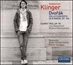 Dvor�k: Cello Concerto; Dumky Trio