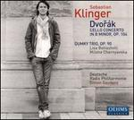 Dvorák: Cello Concerto; Dumky Trio