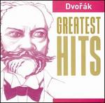 Dvor�k: Greatest Hits