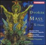 Dvorák: Mass in D major; Te Deum