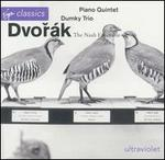 Dvorák: Piano Quintet; Dumky Trio