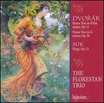 Dvorák: Piano Trios, Op. 21 & Op. 26; Suk: Elegy, Op. 23
