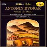 Dvorák: Serenades, Opp. 44 & 22; Miniatures, Op. 75a