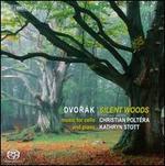 Dvor�k: Silent Woods