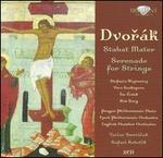 Dvorák: Stabat Mater; Serenade for Strings