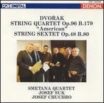 Dvorák: String Quartet, Op. 96; String Sextet, Op. 48