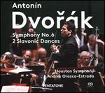 Dvorák: Symphony No. 6; 2 Slavonic Dances