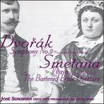 "Dvor�k: Symphony No. 9 ""From the New World""; Bedrich Smetana: Vltava; The Bartered Bride Overture"
