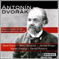 Dvorák: Trio, Op. 65; Quartet, Op. 87 - David Golub (piano); Glenn Dicterow (violin); James Kreger (cello); Lyric Piano Quartet