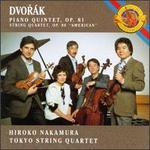 Dvorak: Piano Quintet, Op. 81/String Quartet No. 12, Op. 96