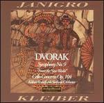 """Dvorak: Symphony No. 9 """"From the New World""""; Cello Concerto"""