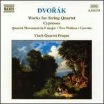 Dvorak: Works for String Quartets, Vol. 5