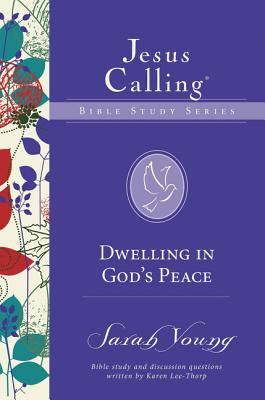 Dwelling in God's Peace - Young, Sarah