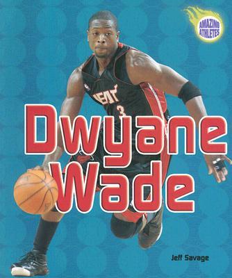 Dwyane Wade - Savage, Jeff