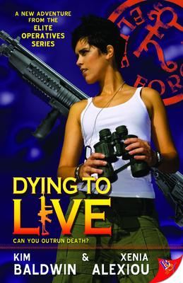 Dying to Live - Alexiou, Xenia, and Baldwin, Kim