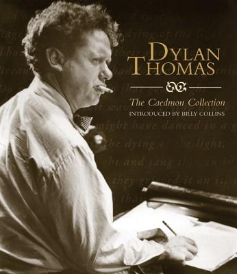 Dylan Thomas: The Caedmon CD Collection - Thomas, Dylan (Read by)