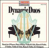 Dynamic Duos - Aaron Rosand (violin); Alfred Brendel (piano); Annie Petit (piano); Bronislaw Gimpel (violin); Catherine Michel (harp); Dieter Vorholz (violin); Evelyne Crochet (piano); Heinz Zickler (trumpet); Herbert Thal (trumpet); Joseph Shuster (cello)