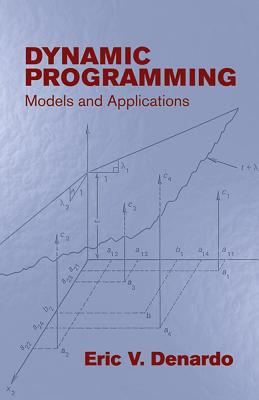 Dynamic Programming: Models and Applications - DeNardo, Eric V