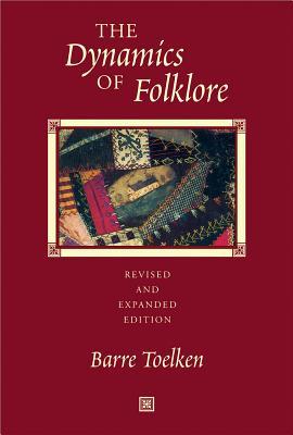 Dynamics of Folklore - Toelken, Barre