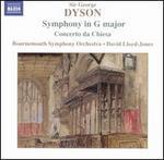 Dyson: Symphony in G major; Concerto da Chiesa