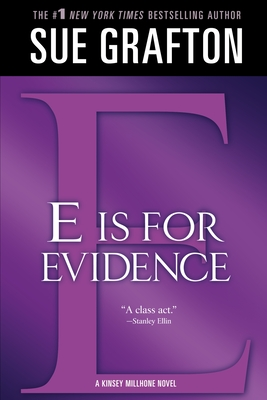 """""""e"""" Is for Evidence: A Kinsey Millhone Mystery - Grafton, Sue"""