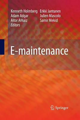 E-Maintenance - Holmberg, Kenneth (Editor)