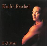 E O Mai - Keali'i Reichel