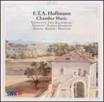 E.T.A. Hoffman: Chamber Music