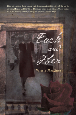 Each and Her - Martinez, Valerie