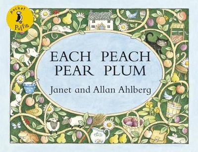 Each Peach Pear Plum - Ahlberg, Janet