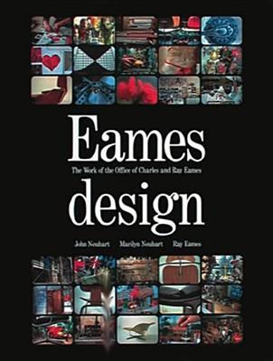 Eames Design - Neuhart, John, and Neuhart, Marilyn