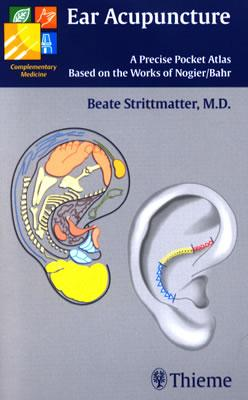 Ear Acupuncture: A Precise Pocket Atlas Based on the Works of Nogier/Bahr - Strittmatter, Beate
