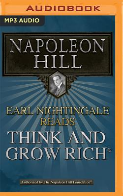 Earl Nightingale Reads Think and Grow Rich - Hill, Napoleon