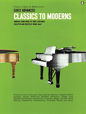 Early Advanced Classics to Moderns: Music for Millions Series - Agay, Denes (Editor)