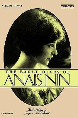 Early Diary-Anais Nin Vol. 2 1920-1923 - Nin, Anais, and Nin, and Nin-Culmell, Joaquin (Designer)