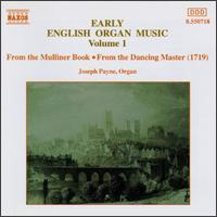 Early English Organ Music, Vol. 1 - Joseph Payne (organ)