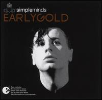 Early Gold - Simple Minds