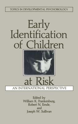 Early Identification of Children at Risk - Emde, R N (Editor)