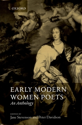 Early Modern Women Poets: An Anthology - Davidson, Peter (Editor), and Stevenson, Jane (Editor)