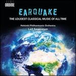 Earquake: The Loudest Classical Music of All Time