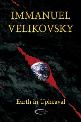Earth in Upheaval - Velikovsky, Immanuel