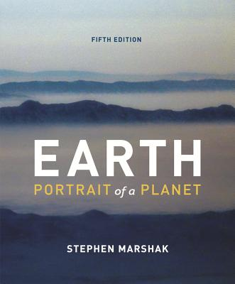 Earth portrait of a planet book by stephen marshak 13 available cash for textbooks fandeluxe Images