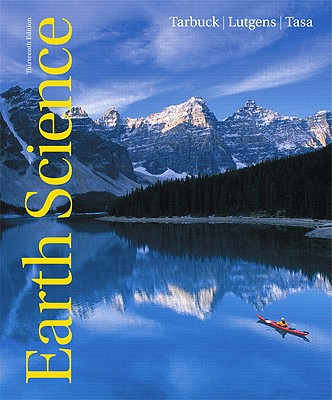Earth Science - Tarbuck, Edward J, and Lutgens, Frederick K, and Tasa, Dennis