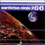 Earthrise Ninja, Vol. 2